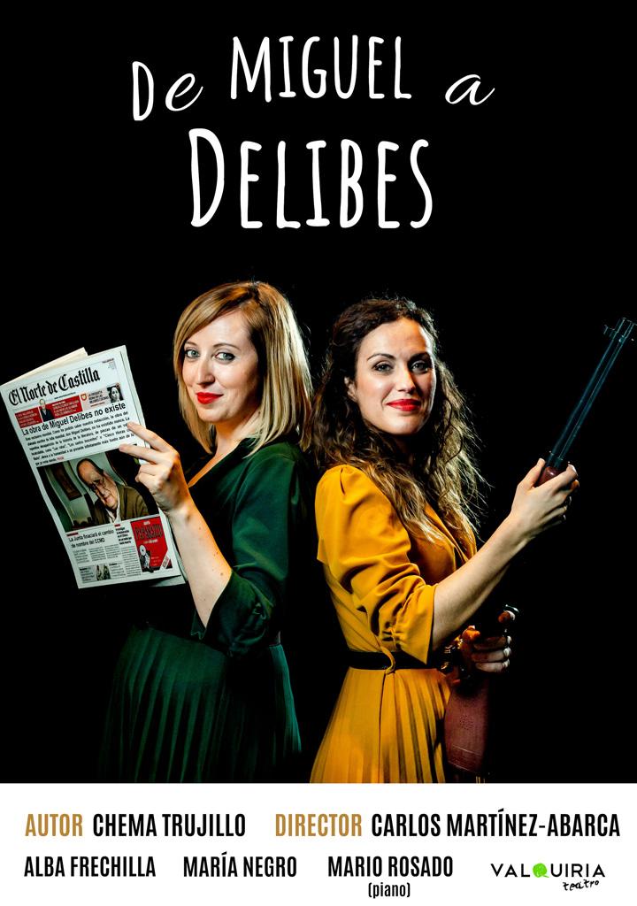 DE MIGUEL A DELIBES - 3 de Mayo, 21:00h, Teatro Zorrilla